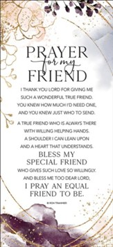 Prayer For My Friend, Plaque