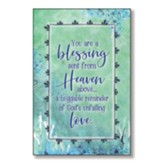 You Are A Blessing Sent From Heaven Wood Plaque