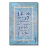 Friends Are A Gift From God Above Wood Plaque
