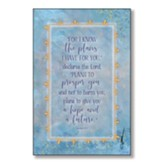 For I Know the Plans I Have For You Wood Plaque