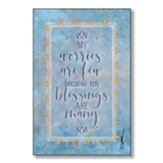 My Worries Are Few Because My Blessings Are Many Wood Plaque