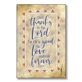 Give Thanks To the Lord Wood Plaque