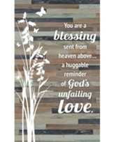You Are A Blessing Sent From Above Plaque
