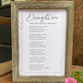 Daughter, Now That You're A Mother Framed Art