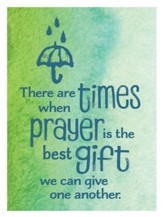 There Are Times When Prayer Is the Best Gift Magnet