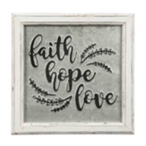 Faith Hope Love Embossed Metal Sign