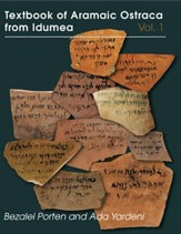 Textbook of Aramaic Ostraca from Idumea, volume 1: 401 Commodity Chits