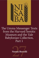 Umma Messenger Texts from Harvard and the YBC, Part 1