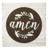 Amen Round Acid Wash Sign