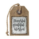 Thankful Grateful Blessed Tag Sign