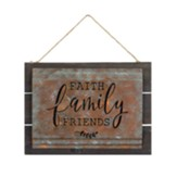 Faith Family Friends Acid Wash Sign