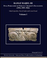Ramat Rahel III: Final Publication of Aharoni's Excavations at Ramat Ra?el (1954, 1959-1962)