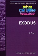 What the Bible Teaches: Exodus