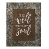 It is Well Embossed Frame Metal Sign