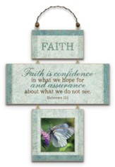 Faith Is Confidence Plaque