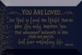 You Are Loved, John 3:16 Desktop Plaque