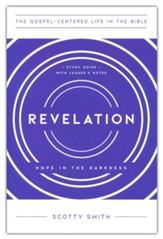 Revelation Study Guide with Leader's Notes: Hope in the Darkness