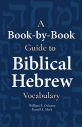 A Book-by-Book Guide to Biblical Hebrew Vocabulary