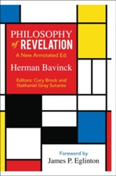 Philosophy of Revelation: A New Annotated Edition