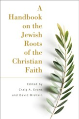 A Handbook on the Jewish Roots of the Christian Faith - eBook