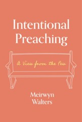 Intentional Preaching: A View from the Pew