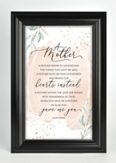 A Mother Seems To Understand Framed Plaque
