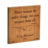 Personalized, Many Women Do Noble Things Square Plaque, cherry Wood