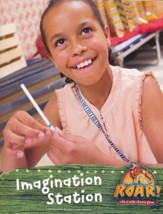 Roar: Imagination Station Leader Manual