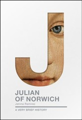 Julian of Norwich: A Very Brief History