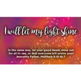 I Will Let My Light Shine Scripture Cards, Pack of 25