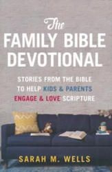 The Family Bible Devotional