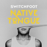 NATIVE TONGUE, Vinyl