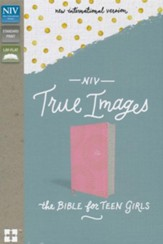 NIV, True Images Bible: The Bible for Teen Girls, Imitation Leather, Pink - Imperfectly Imprinted Bibles