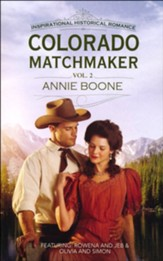 Colorado Matchmaker Volume 2: Rowena and Jeb and Olivia and Simon