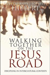 Walking Together On The Jesus Road: Intercultural Discipling