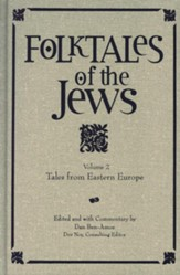 Folktales of the Jews: Tales from Eastern Europe