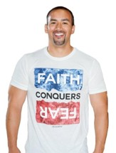 Faith Conquers Fear Shirt, 100% Cotton, Large