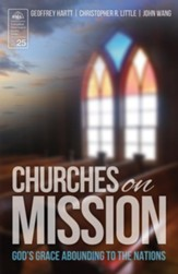 Churches on Mission: God's Grace Abounding to the Nations