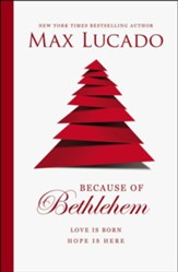 Because of Bethlehem: Love Is Born, Hope Is Here  - Slightly Imperfect
