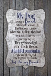 My Dog, Plaque