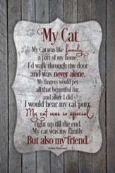 My Cat, Plaque