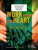 God's Word in Time Scripture Planner: Work From the Heart  for the Lord Elementary/Middle School Student Edition (KJV  Version; August 2019 - July 2020)
