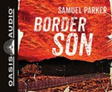 Border Son - unabridged audiobook on MP3-CD