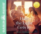 How the Light Gets In, Unabridged Audiobook on CD