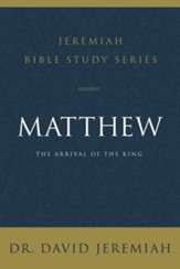 Matthew: The Arrival of the King