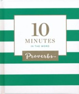 10 Minutes in the Word: Proverbs - Slightly Imperfect