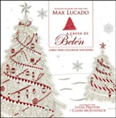 A Causa de Belén, Libro para Colorear Navideño  (Because of Bethlehem Christmas Coloring Book)