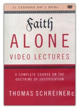 Faith Alone Video Lectures: A Complete Course on the Doctrine of Justification