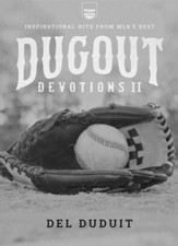 Dugout Devotions II: Inspirational Hits for MLB's Best