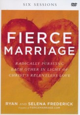 Fierce Marriage DVD: Radically Pursuing Each Other in Light of Christ's Relentless Love